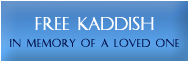 Free Kaddish in memory of a loved one